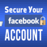 How to Secure your Facebook Profile for Maximum Protection