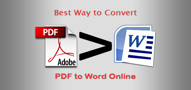 Best Ways to Convert PDF files to Word Online