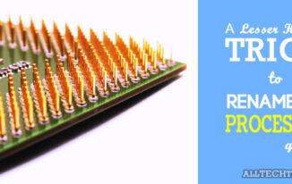 Rename your Processor Quickly - Featured Image