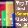 Top Five Best Smartphones Under 20000 Rupees {$350} in August 2015