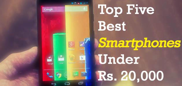 Top Five Best Smartphones Under 20000 Rupees {$350} in August 2015